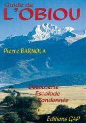 Guide del'Obiou : découverte, escalade, randonnée - Couverture - Format classique