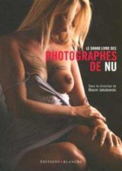 Grand livre photographes de nu - Couverture - Format classique
