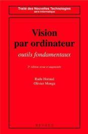 Vision Par Ordinateur : Outils Fondamentaux (2. Ed. Revue Et Augmentee) - Couverture - Format classique