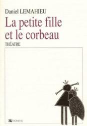 La Petite Fille Et Le Corbeau - Couverture - Format classique