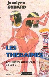 Les thebaines t.6 ; les dieux indelicats - Intérieur - Format classique