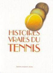 Histoires vraies du tennis - Couverture - Format classique