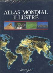Atlas Mondial Illustre - Couverture - Format classique