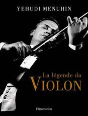 La légende du violon - Couverture - Format classique