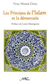 Les principes de l'Islam et la démocratie - Couverture - Format classique