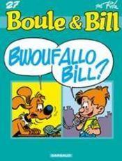 Boule & Bill T.27 ; bwoufallo Bill ? - Couverture - Format classique