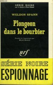 Plongeon Dans Le Bourbier. Collection : Serie Noire N° 1348 - Couverture - Format classique