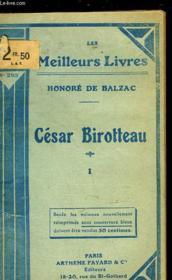 Histoire De La Grandeur Et De La Decadence De Cesar Birroteau - Tome 1 - Couverture - Format classique