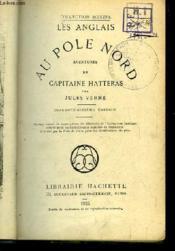 Au Pôle Nord. Aventures du Capitaine Hatteras. Les Anglais. - Couverture - Format classique