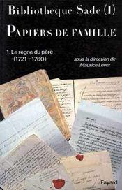 Bibliotheque sade - papiers de famille - Intérieur - Format classique