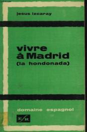 Vivre A Madrid (La Hondonada) - Couverture - Format classique
