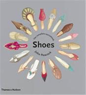 Shoes The Complete Sourcebook /Anglais - Couverture - Format classique