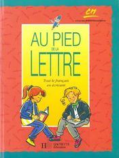 Au Pied De La Lettre ; Cm Eleve - Intérieur - Format classique