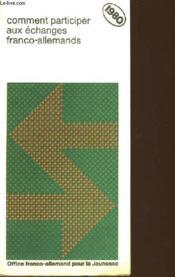Comment Anticiper Les Echanges Franco-Allemands - Couverture - Format classique