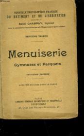 Menuiserie - Gymnases Et Parquets - Volume 7 - Couverture - Format classique