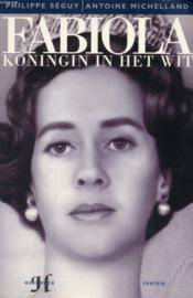 Fabiola, Koningin In Het Wit - Couverture - Format classique