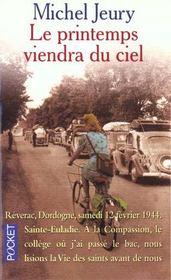 Le Printemps Viendra Du Ciel - Intérieur - Format classique