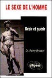 Le Sexe De L'Homme Desir Et Guerir - Intérieur - Format classique