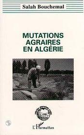 Mutations Agraires En Algerie - Intérieur - Format classique