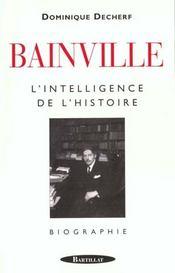 Bainville l'intelligence hist - Intérieur - Format classique