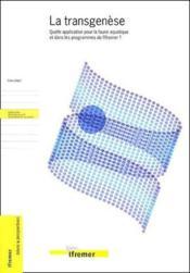 La transgenese - quelle application pour la faune aquatique et dans les programm - Couverture - Format classique