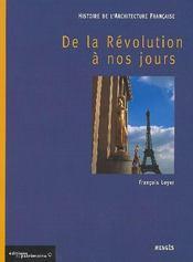 Histoire de l'architecture française t.3 ; de la Révolution à nos jours - Intérieur - Format classique