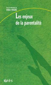 Les enjeux de la parentalite - Couverture - Format classique