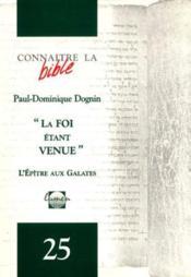 La Foi Etant Venue La Lettre Au Galates - Couverture - Format classique