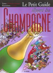 Le Petit Guide Illustre Du Champagne - Intérieur - Format classique