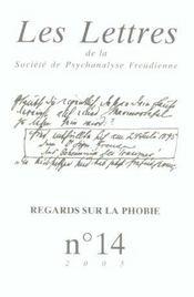 LES LETTRES DE LA SOCIETE DE PSYCHANALYSE FREUDIENNE N.14 ; regards sur la phobie (édition 2005) - Intérieur - Format classique