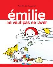 Emilie ne veut pas se laver - Couverture - Format classique