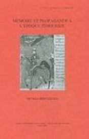 Mémoire et propagande à l'époque timouride - Couverture - Format classique