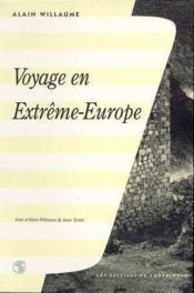 Voyage en extreme europe - Couverture - Format classique