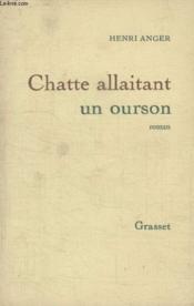 Chatte Allaitant Un Ourson. - Couverture - Format classique