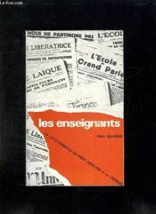 Les Enseignants. La Lutte Syndicale Du Front Populaire A La Liberation. - Couverture - Format classique