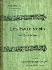 Les Yeux Verts Et Les Yeux Bleus. - Couverture - Format classique