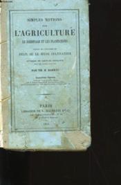 Simples Notes Sur L'Agriculture, Le Jardinage Et Les Plantations. - Couverture - Format classique