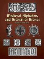 Medieval alphabets & decorative devices - Couverture - Format classique