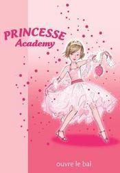 Princesse Academy t.1 ; princesse Charlotte ouvre le bal - Intérieur - Format classique