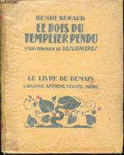 Le Bois Du Templier Pendu - Collection