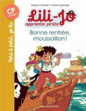 Lili-Jo, apprentie pirate t.1 ; bonne rentrée, moussaillon ! - Couverture - Format classique