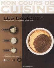 telecharger Mon cours de cuisine – les basiques – 80 recettes illustrees pas a pas livre PDF/ePUB en ligne gratuit