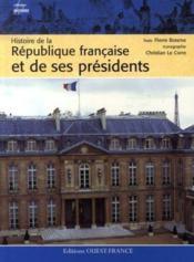 Histoire de la république française et de ses présidents - Couverture - Format classique