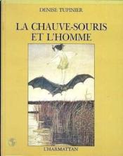 Chauve-Souris Et L'Homme (La) - Couverture - Format classique