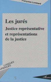Les jurés ; justice représentative et représentations de la justice - Intérieur - Format classique
