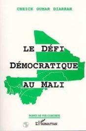 Le défi démocratique au Mali - Couverture - Format classique