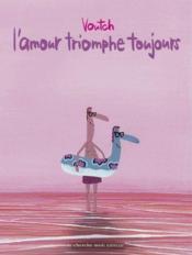 L'amour triomphe toujours - Couverture - Format classique