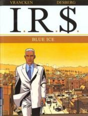 I.R.$ t.3 ; blue ice - Couverture - Format classique