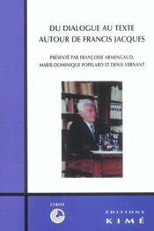 Du Dialogue Au Texte/Francis Jacques - Intérieur - Format classique