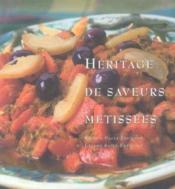 Heritage de saveurs metissees - Couverture - Format classique